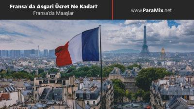 Fransa'da asgari ücret ne kadar