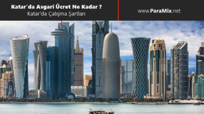 Katar'da Asgari Ücret Ne Kadar