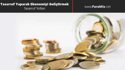 Tasarruf Yaparak Ekonomiyi Geliştirmek
