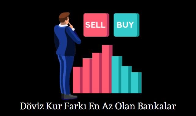 döviz kur farkı en az olan bankalar