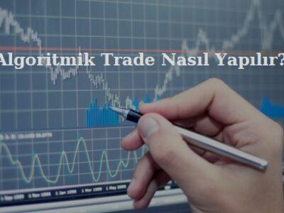 algoritmik trade nasıl yapılır
